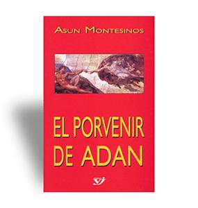 El porvenir de Adan